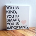 you-is-kind